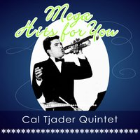 Mega Hits For You — Cal Tjader Quintet