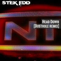 Head Down - Single — STEK FDD