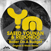 Baller on a Budget — Saeed Younan, Redondo