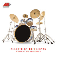 Super Drums — Bharadwaj