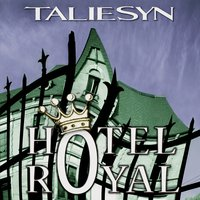Hôtel royal — Taliesyn