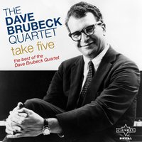 Take Five - The Best of the Dave Brubeck Quartet — Dave Brubeck Quartet