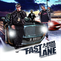 Fastlane [feat. Wiz Khalifa & Joe Young] — B-Brixx