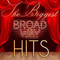 The Biggest Broadway Hits — Times Square Singers