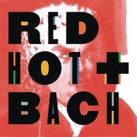 Red Hot + Bach — сборник