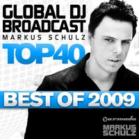Global DJ Broadcast Top 40 - Best Of 2009 — Markus Schulz