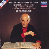 Beethoven: Symphony No.9 — Chicago Symphony Orchestra, Georg Solti, Chicago Symphony Chorus, Jessye Norman, Hans Sotin, Reinhild Runkel