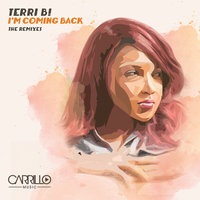 I'm Coming Back - The Remixes — Terri B!