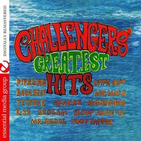 Challengers' Greatest Hits — The Challengers