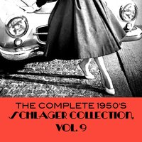 The Complete 1950's Schlager Collection, Vol. 9 — сборник