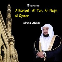 Sourates Athariyat, At Tur, An Najm, Al Qamar — Idriss Abkar