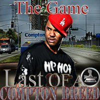 Mo Thugs Presents: The Game Last of a Compton Breed — Game