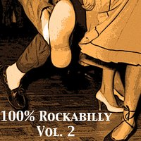 100% Rockabilly, Vol. 2 — сборник
