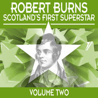 Robert Burns: Scotland's First Superstar, Vol. 2 — Alastair McDonald