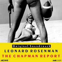 The Chapman Report — Leonard Rosenman