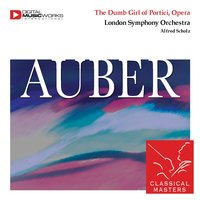 The Dumb Girl of Portici, Opera — Alfred Scholz