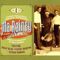 Mother Of The Blues, CD C — Ma Rainey