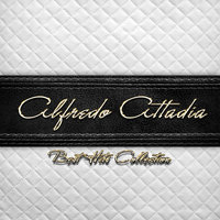 Best Hits Collection of Alfredo Attadia — Alfredo Attadia