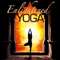 Enlightened Yoga Class - Meditation, Massage and Yoga Music — Ultimate New Age Instrumental