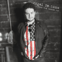 From the Inside Out — Angel De Luna