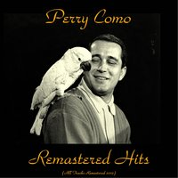 Remastered Hits — Perry Como