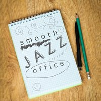 Smooth Jazz Office — @Jazz, Jazz Music Collection, Office Music Lounge, @Jazz|Jazz Music Collection|Office Music Lounge