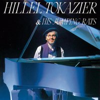 Hillel Tokazier & His Jumping Rats — Hillel Tokazier