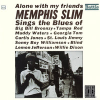 Alone With My Friends — Memphis Slim