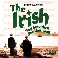 The Irish... And How They Got That Way — Frank McCourt
