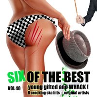 Six of the Best - Young Gifted and Whack, Vol. 40 — Count Ossie and His Warrikas