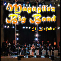 El Legado — Mayaguez Big Band