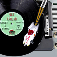 Get Around - Single — Kwest, J-Mac