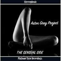 The Sensual Side — Aston Grey Project