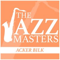 The Jazz Masters - Acker Bilk — Acker Bilk