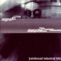 Signal To Noise: Reinforced Industrial Hits — сборник
