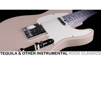 Tequila & Other Instrumental Rock Classics — сборник