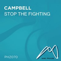 Stop the Fighting — Campbell