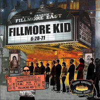 Fillmore Kid — Steamin' Schneeman and the Screamin' Demons