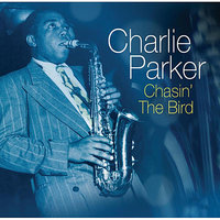 Chasin' The Bird — Джордж Гершвин, Charlie Parker