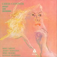 Sweet and Swinging — Chris Connor, Michael Moore, Jerry Dodgion, Ronnie Bedford, Mike Abene