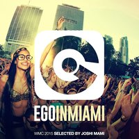 Ego in Miami Selected by Joshi Mami — сборник