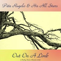 Out on a Limb — Shelly Manne / Maynard Ferguson / Bud Shank / Jimmy Giuffre, Pete Rugolo And His All Stars