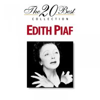 The 20 Best Collection: Edith Piaf — Edith Piaf