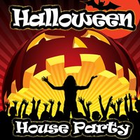 Halloween House Party (Progressive & Electro Club Hits) — сборник