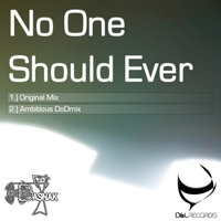 No One Should Ever — Dodo Basnak