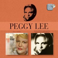 I'm A Woman/Norma Deloris Egstrom From Jamestown — Peggy Lee