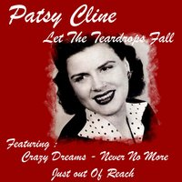 Let the Teardrops Fall — Patsy Cline