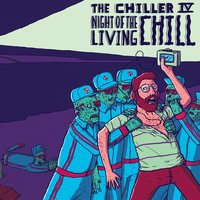 The Chiller Iv: Night of the Living Chill — сборник