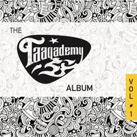 The Taaqademy Album, Vol. 1 — Taaqademy
