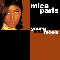 Young Soul Rebels — Mica Paris